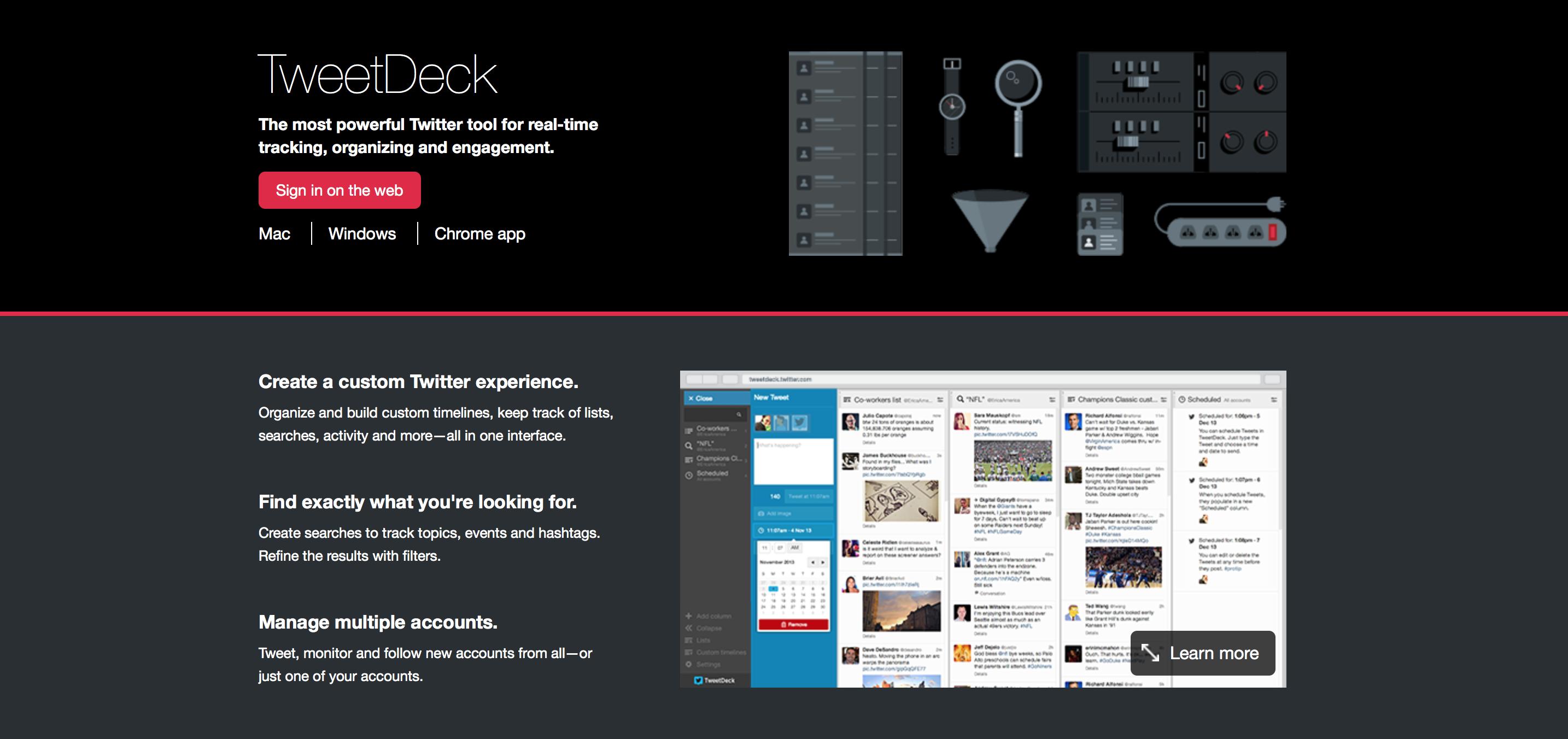Tweetdeck wird von Twitter angeboten.